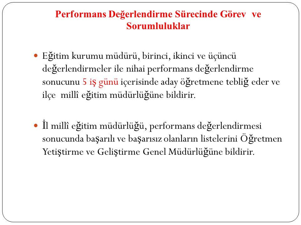 Performans Değerlendirme Sürecinde Görev ve Sorumluluklar