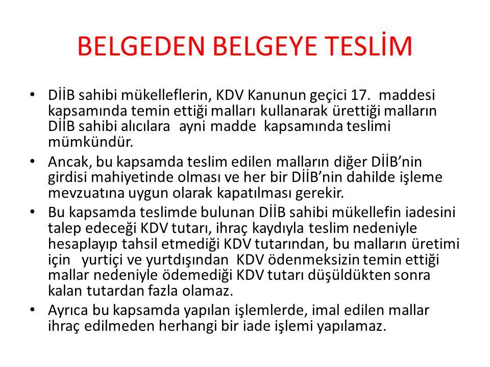 BELGEDEN BELGEYE TESLİM