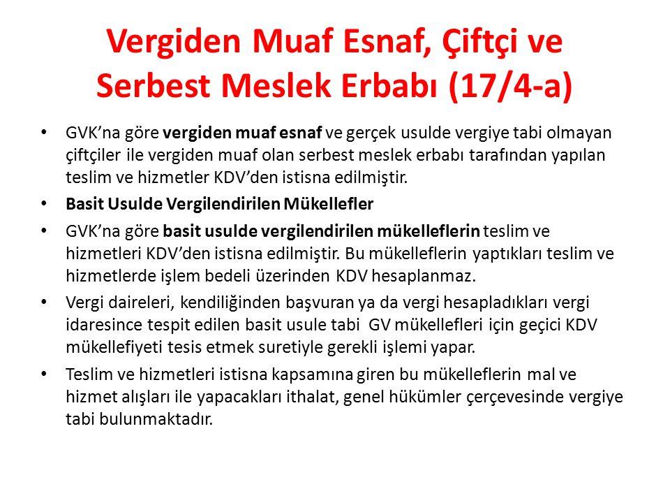 Vergiden Muaf Esnaf, Çiftçi ve Serbest Meslek Erbabı (17/4-a)