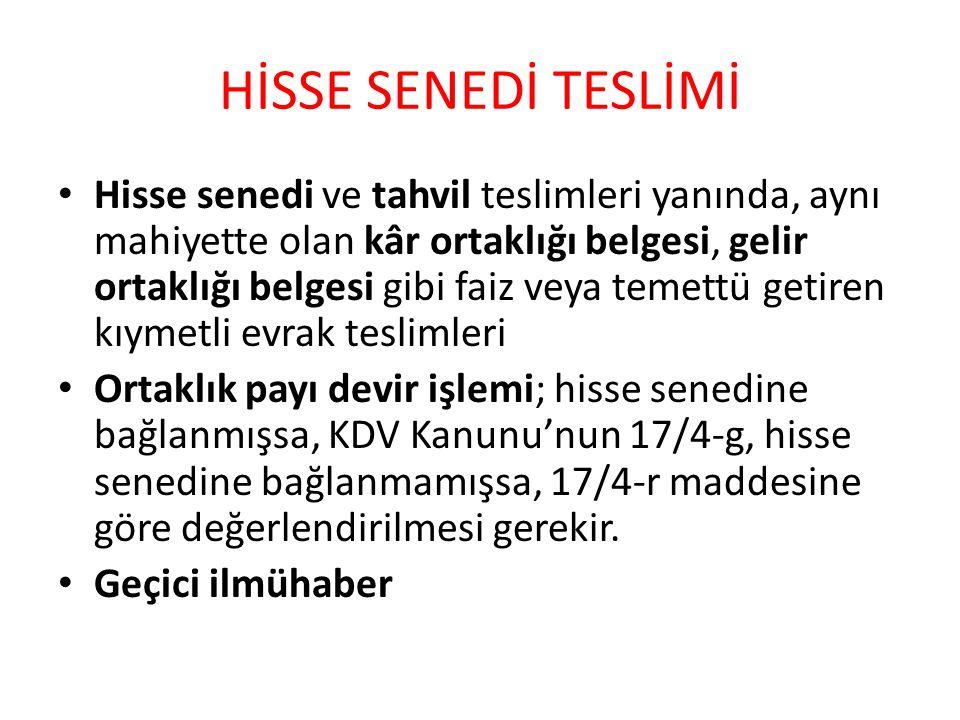 HİSSE SENEDİ TESLİMİ