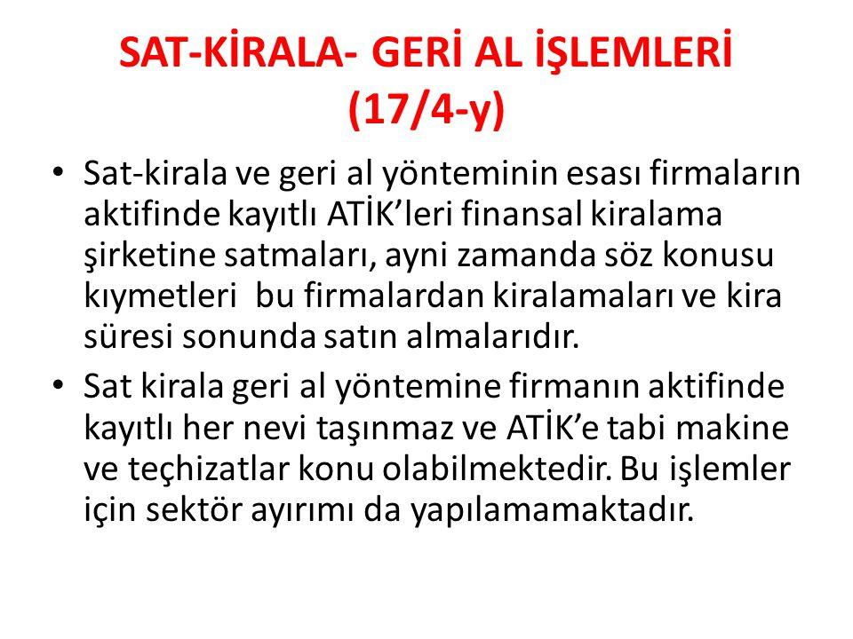 SAT-KİRALA- GERİ AL İŞLEMLERİ (17/4-y)