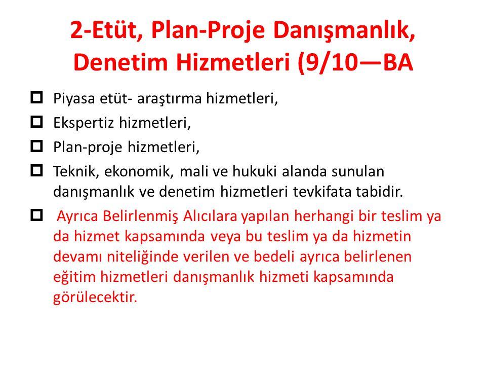 2-Etüt, Plan-Proje Danışmanlık, Denetim Hizmetleri (9/10—BA