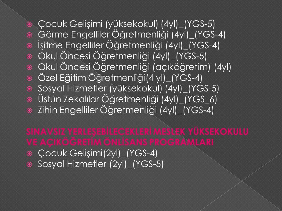 Çocuk Gelişimi (yüksekokul) (4yl)_(YGS-5)