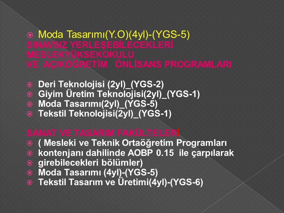 Moda Tasarımı(Y.O)(4yl)-(YGS-5)