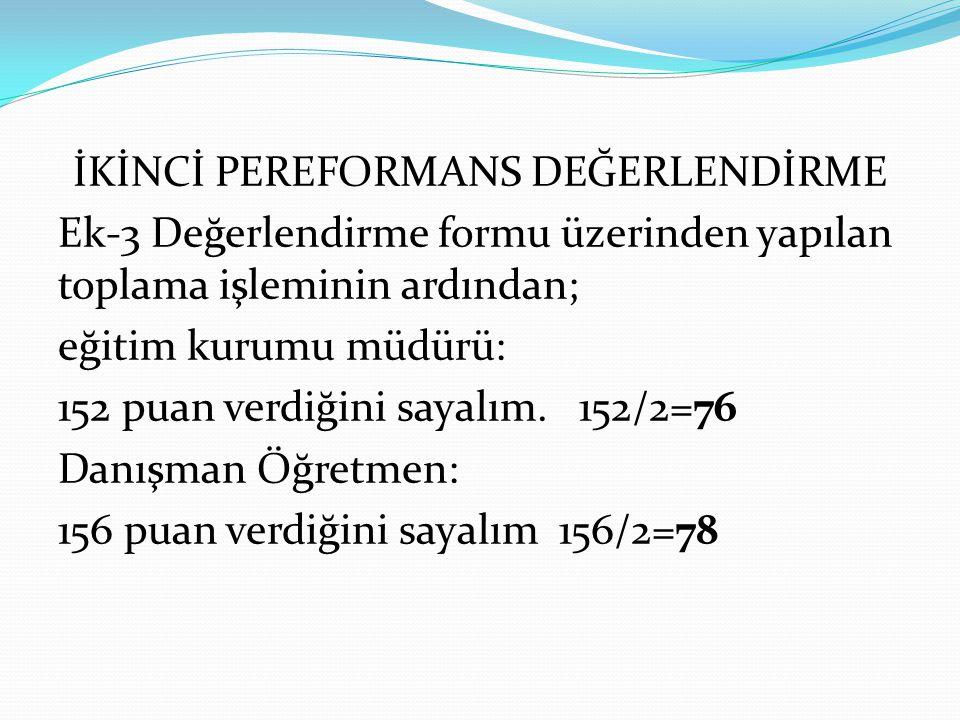 İKİNCİ PEREFORMANS DEĞERLENDİRME