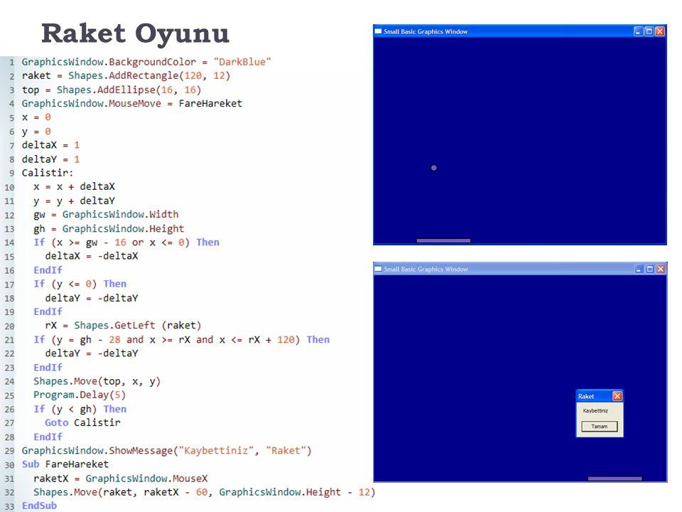 Raket Oyunu GraphicsWindow.BackgroundColor = DarkBlue