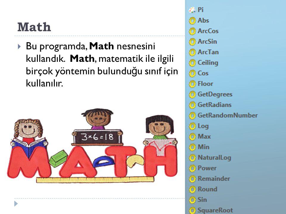 Math Bu programda, Math nesnesini kullandık.