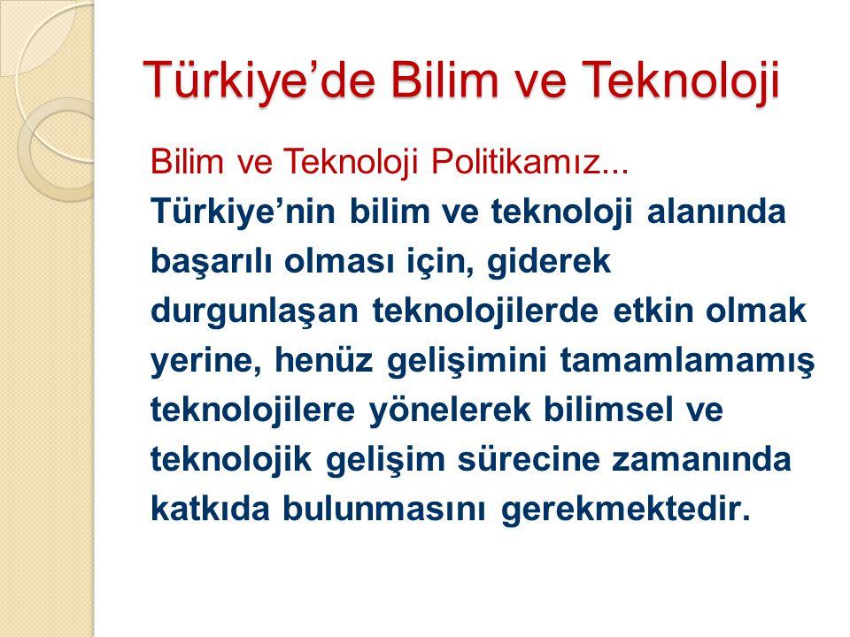 Türkiye'de Bilim ve Teknoloji