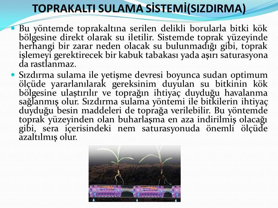 TOPRAKALTI SULAMA SİSTEMİ(SIZDIRMA)