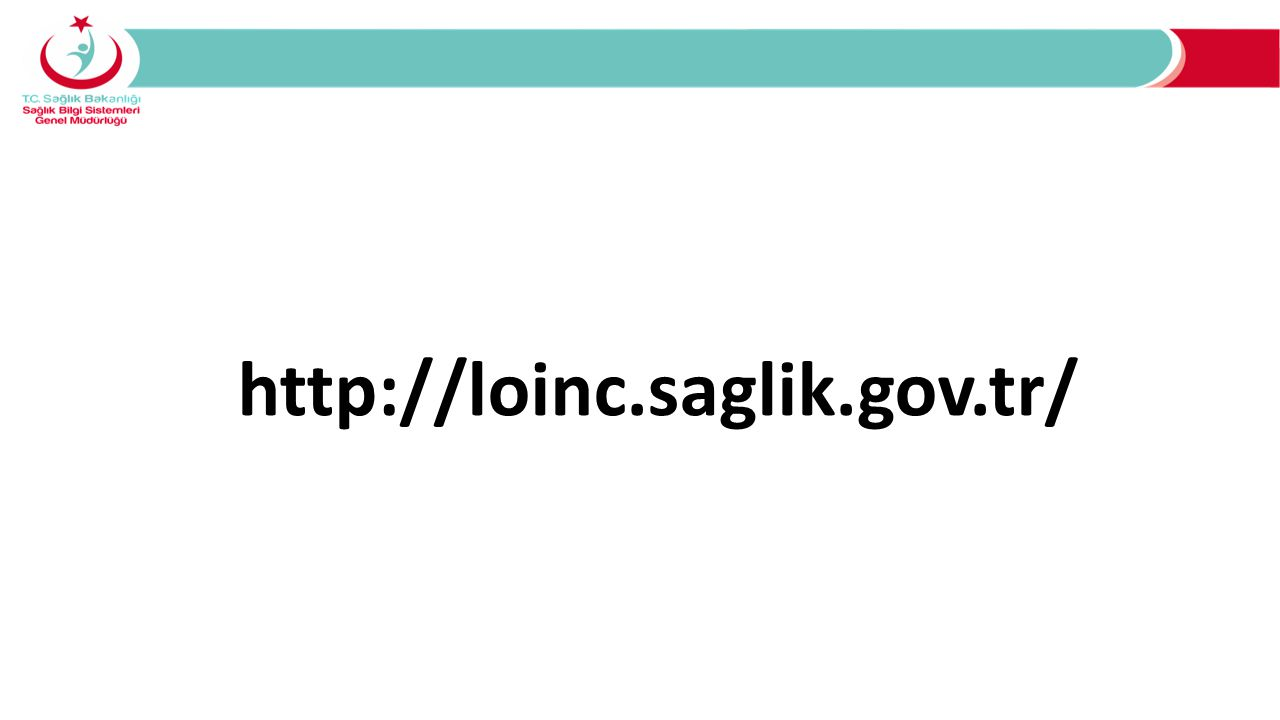http://loinc.saglik.gov.tr/
