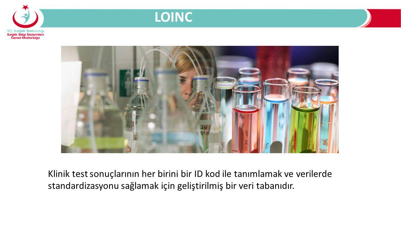 LOINC Klinik test sonuçlarının her birini bir ID kod ile tanımlamak ve verilerde standardizasyonu sağlamak için geliştirilmiş bir veri tabanıdır.