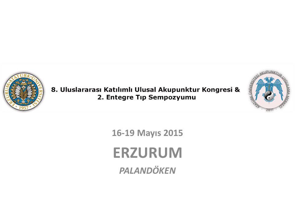 16-19 Mayıs 2015 ERZURUM PALANDÖKEN