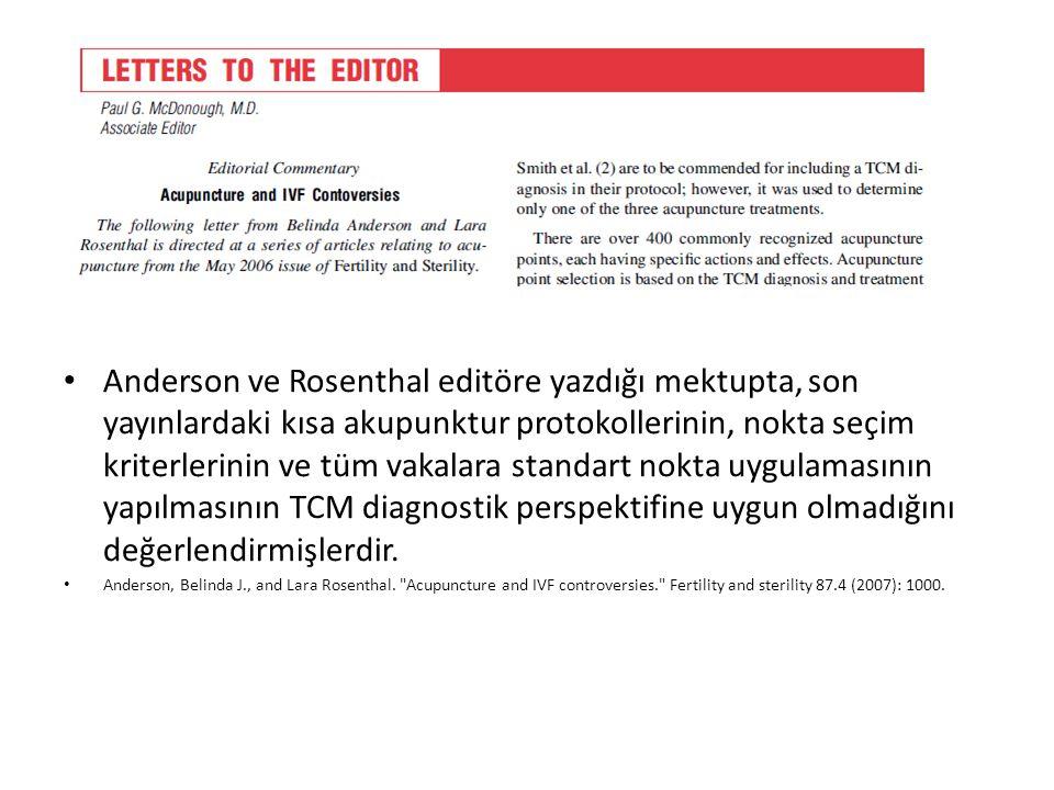Anderson ve Rosenthal editöre yazdığı mektupta, son yayınlardaki kısa akupunktur protokollerinin, nokta seçim kriterlerinin ve tüm vakalara standart nokta uygulamasının yapılmasının TCM diagnostik perspektifine uygun olmadığını değerlendirmişlerdir.