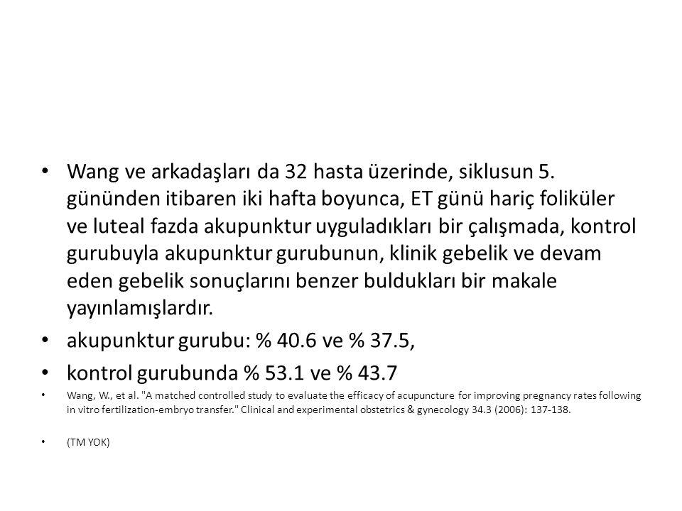 akupunktur gurubu: % 40.6 ve % 37.5,