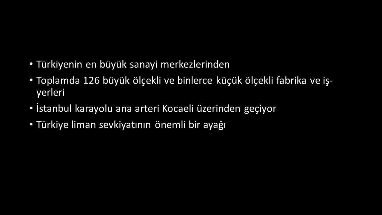 Türkiyenin en büyük sanayi merkezlerinden