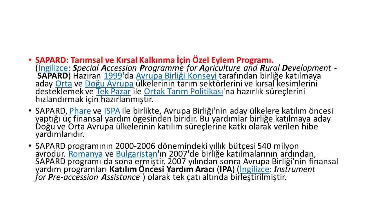 SAPARD: Tarımsal ve Kırsal Kalkınma İçin Özel Eylem Programı