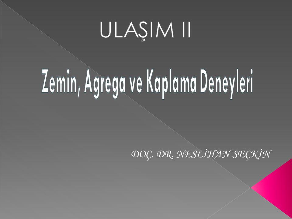 ULAŞIM II DOÇ. DR. NESLİHAN SEÇKİN