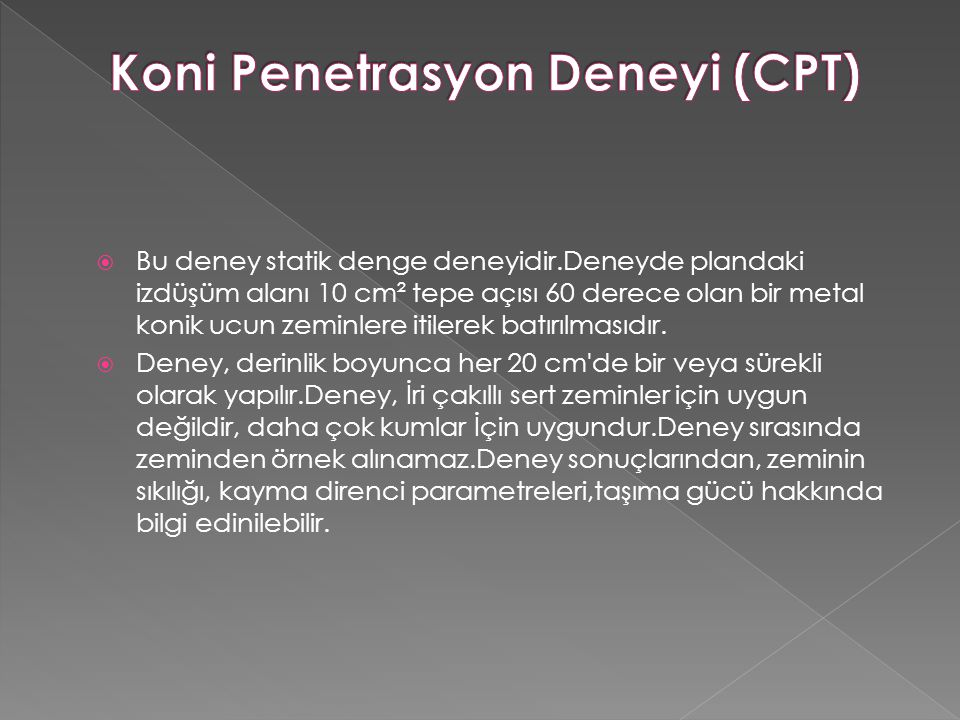 Koni Penetrasyon Deneyi (CPT)