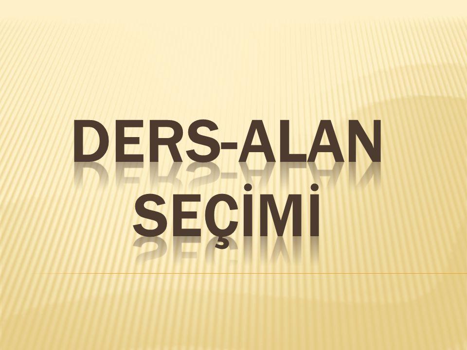 DERS-ALAN SEÇİMİ