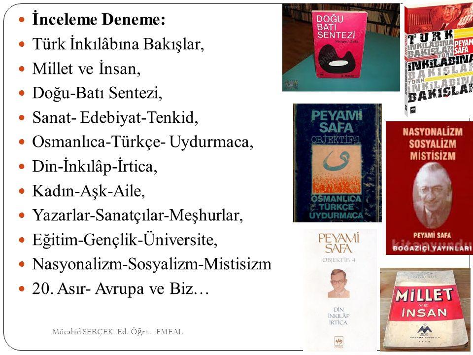 Türk İnkılâbına Bakışlar, Millet ve İnsan, Doğu-Batı Sentezi,
