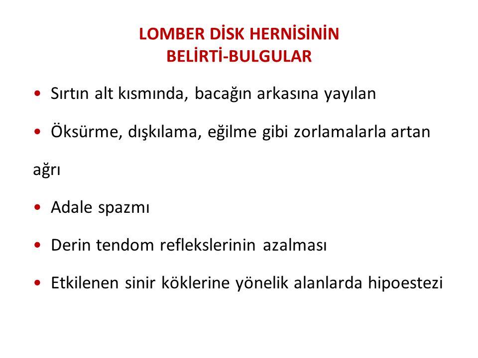 LOMBER DİSK HERNİSİNİN BELİRTİ-BULGULAR