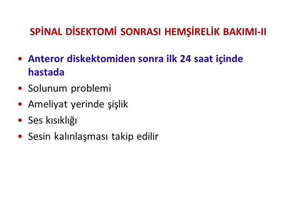 SPİNAL DİSEKTOMİ SONRASI HEMŞİRELİK BAKIMI-II