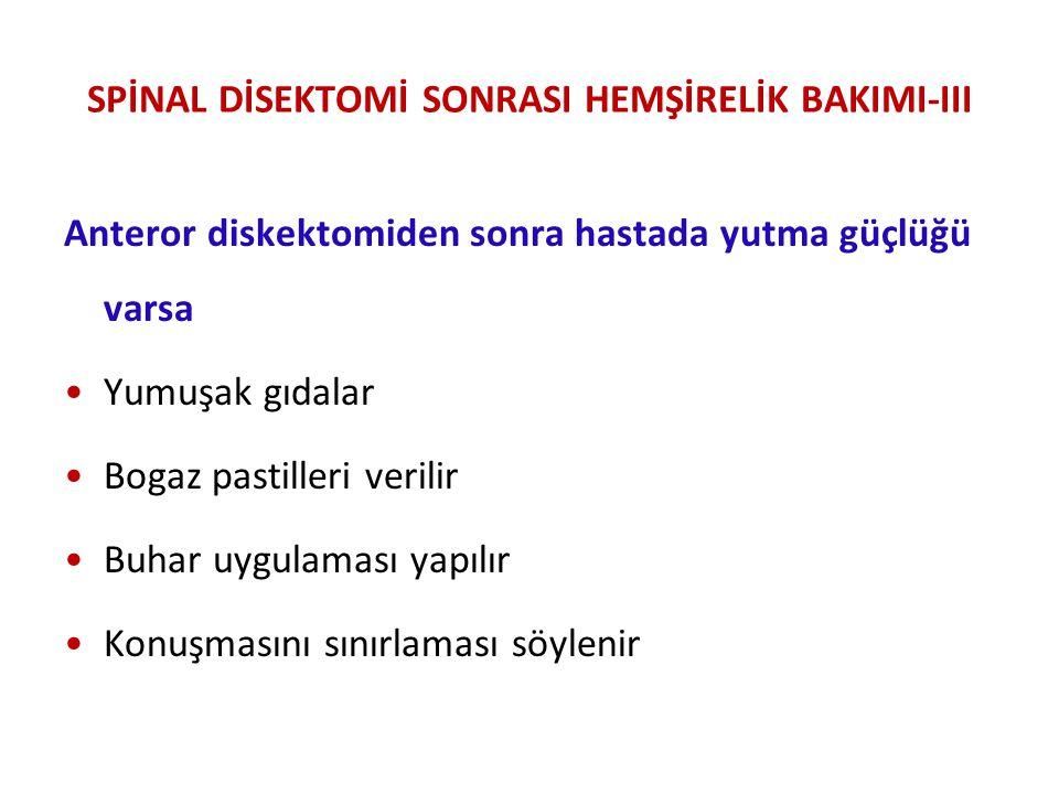 SPİNAL DİSEKTOMİ SONRASI HEMŞİRELİK BAKIMI-III
