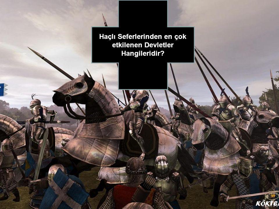 Haçlı Seferlerinden en çok etkilenen Devletler Hangileridir