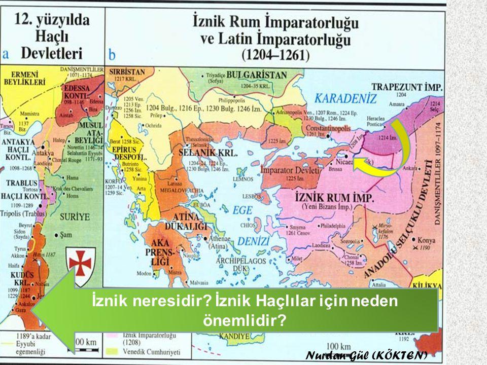 İznik neresidir İznik Haçlılar için neden önemlidir
