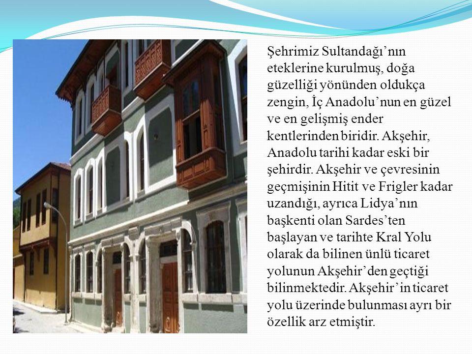 Şehrimiz Sultandağı'nın eteklerine kurulmuş, doğa güzelliği yönünden oldukça zengin, İç Anadolu'nun en güzel ve en gelişmiş ender kentlerinden biridir.