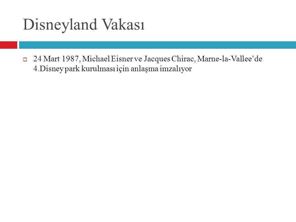 Disneyland Vakası 24 Mart 1987, Michael Eisner ve Jacques Chirac, Marne-la-Vallee'de 4.Disney park kurulması için anlaşma imzalıyor.