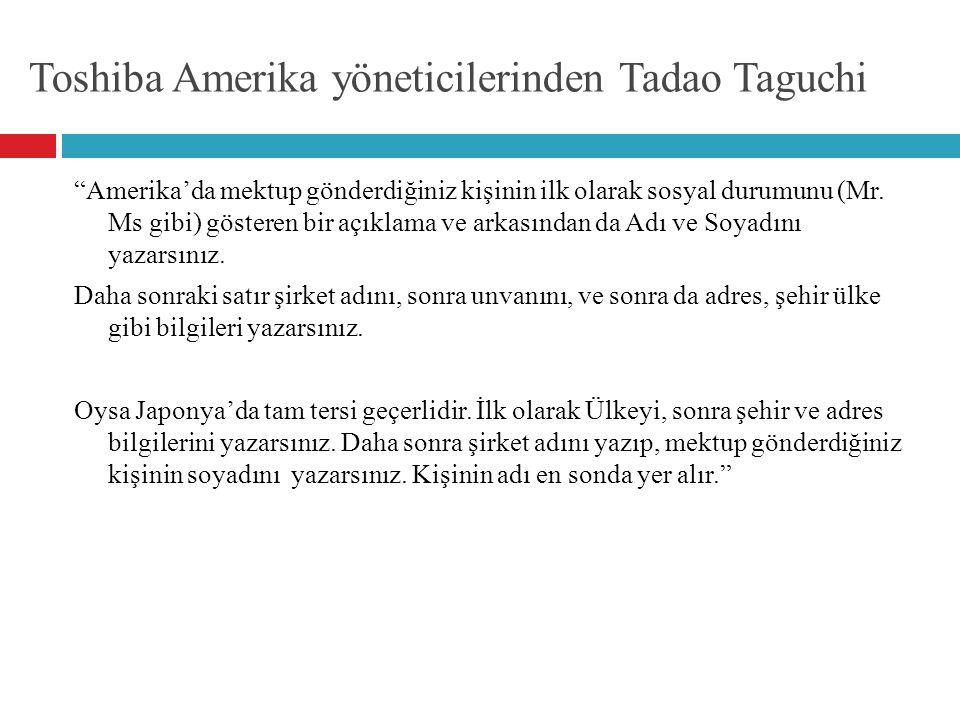 Toshiba Amerika yöneticilerinden Tadao Taguchi