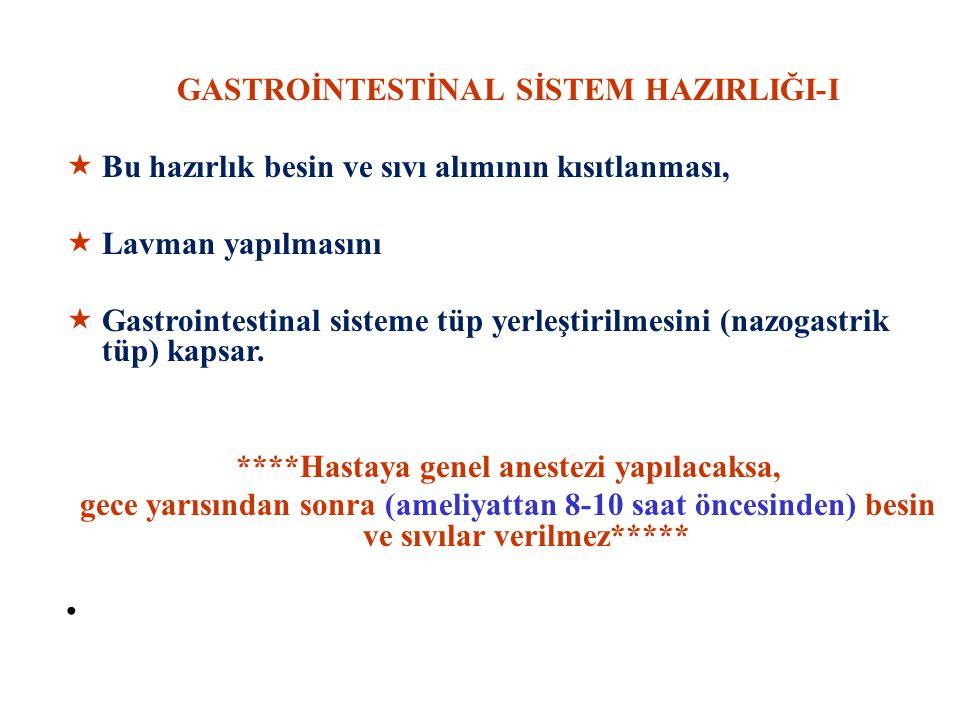 GASTROİNTESTİNAL SİSTEM HAZIRLIĞI-I