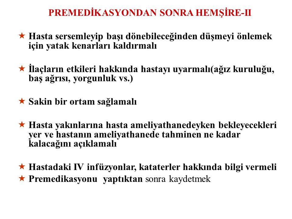 PREMEDİKASYONDAN SONRA HEMŞİRE-II