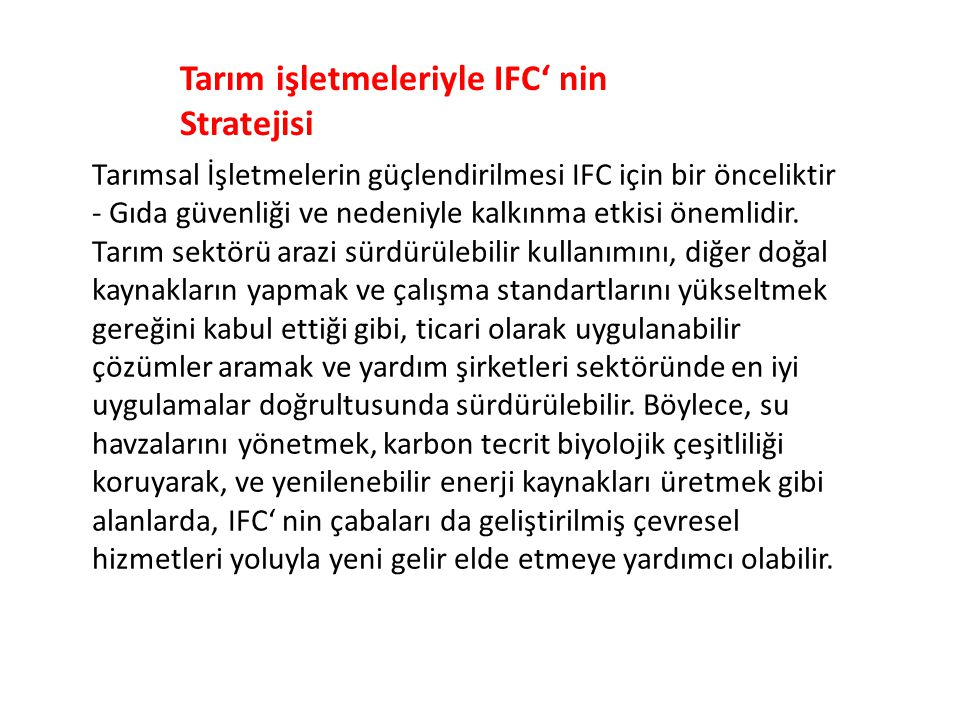 Tarım işletmeleriyle IFC' nin Stratejisi