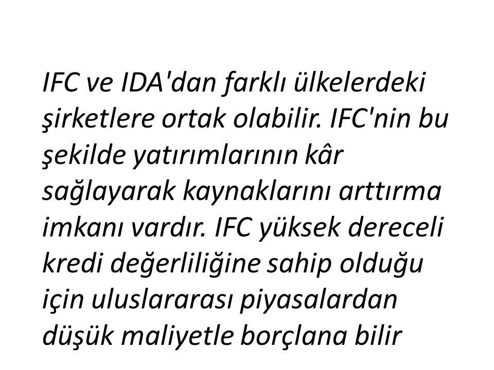 IFC ve IDA dan farklı ülkelerdeki şirketlere ortak olabilir