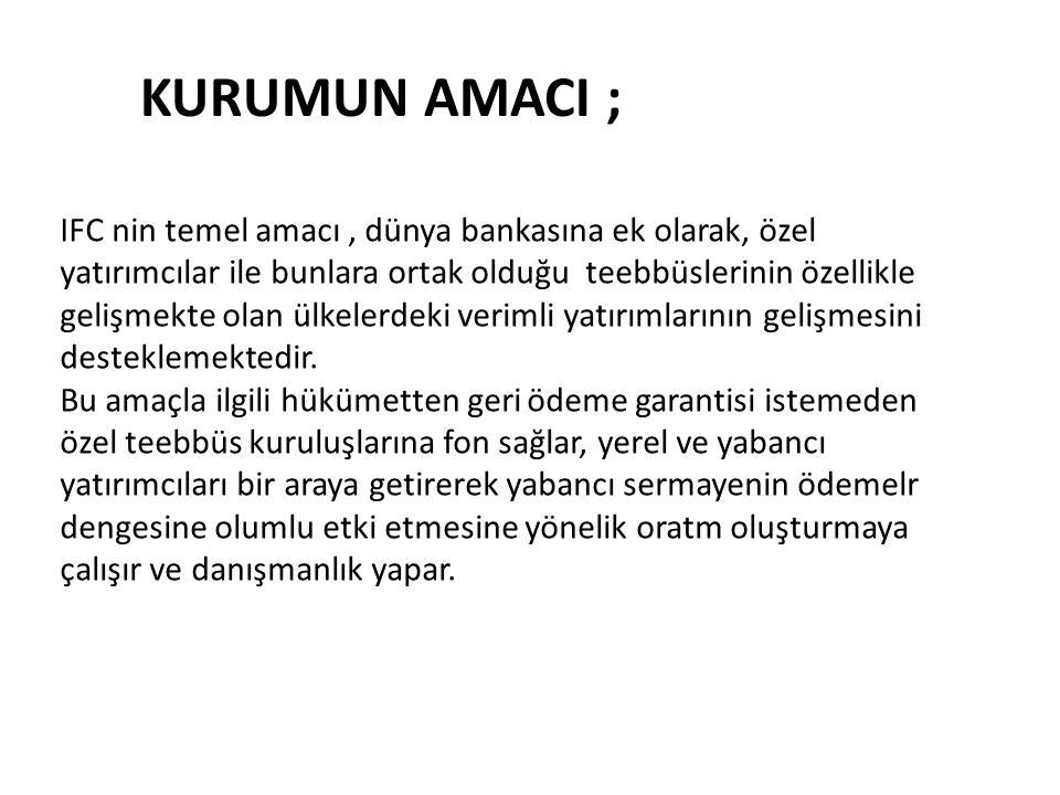 KURUMUN AMACI ;