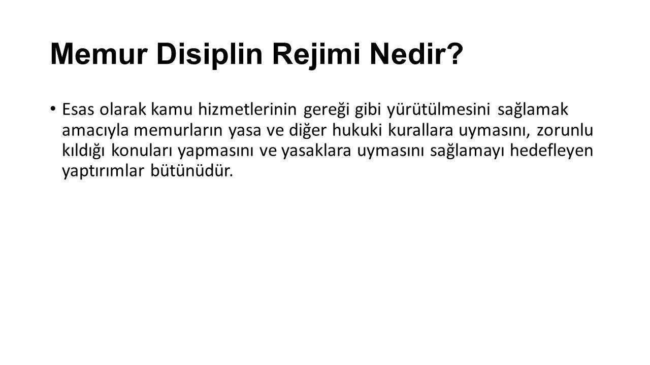 Memur Disiplin Rejimi Nedir