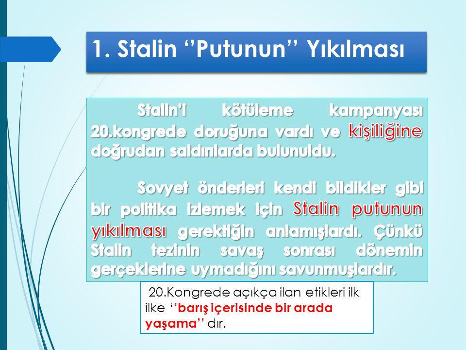 1. Stalin ''Putunun'' Yıkılması