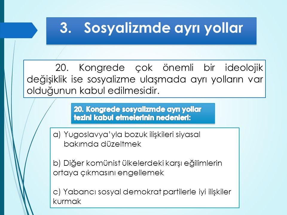 3. Sosyalizmde ayrı yollar