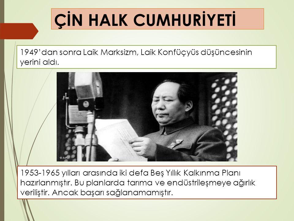 ÇİN HALK CUMHURİYETİ 1949'dan sonra Laik Marksizm, Laik Konfüçyüs düşüncesinin yerini aldı.