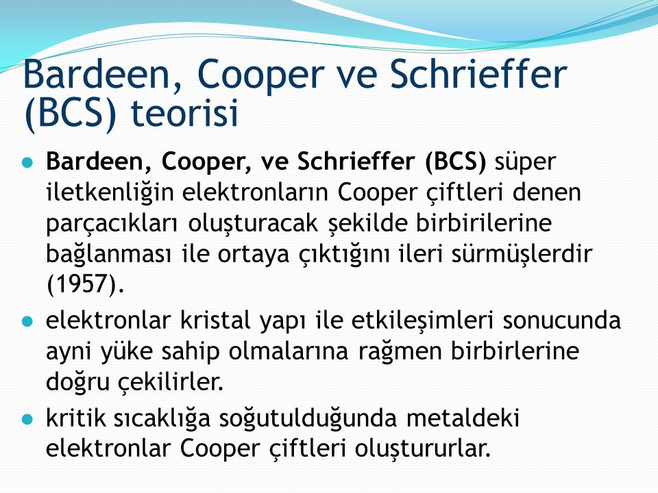 Bardeen, Cooper ve Schrieffer (BCS) teorisi