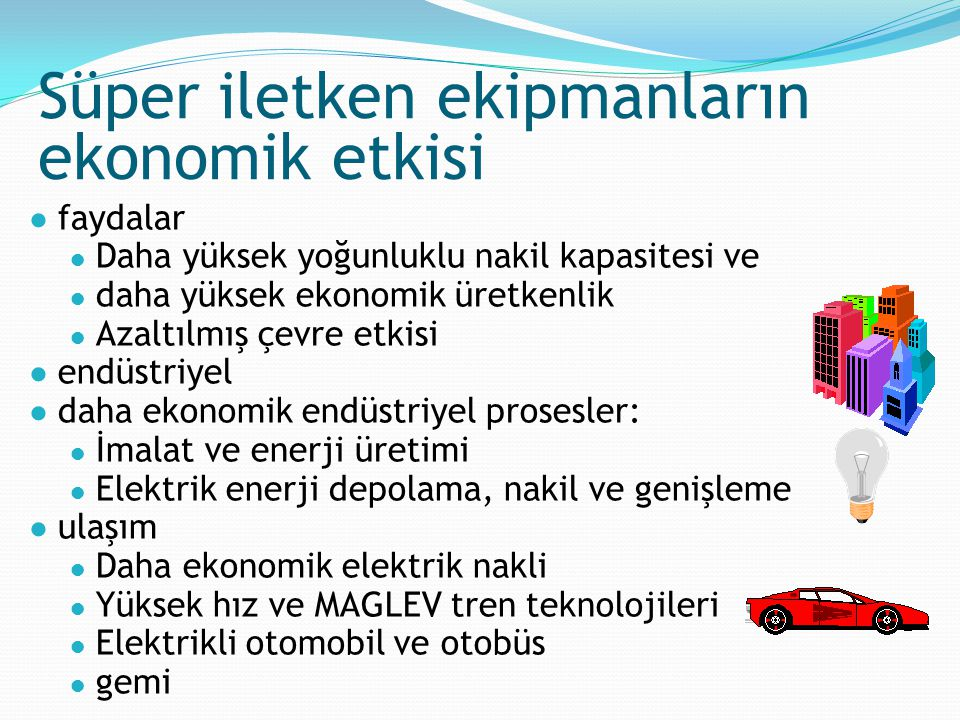 Süper iletken ekipmanların ekonomik etkisi