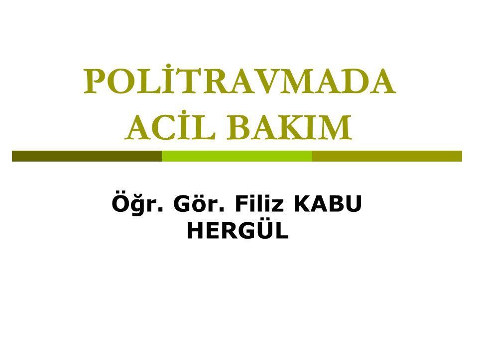 POLİTRAVMADA ACİL BAKIM