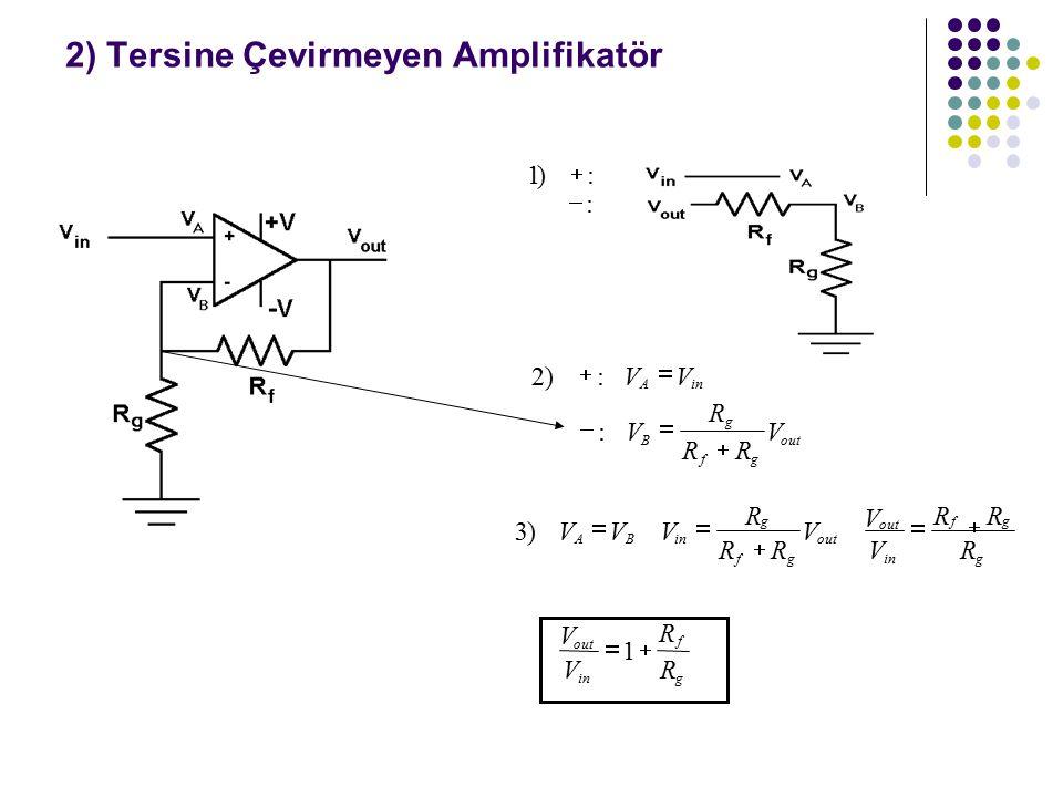 2) Tersine Çevirmeyen Amplifikatör