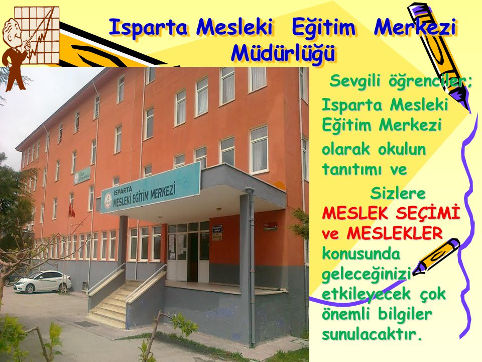 Isparta Mesleki Eğitim Merkezi Müdürlüğü