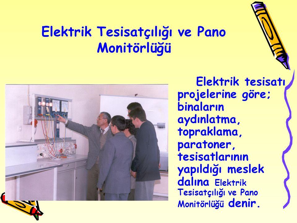 Elektrik Tesisatçılığı ve Pano Monitörlüğü