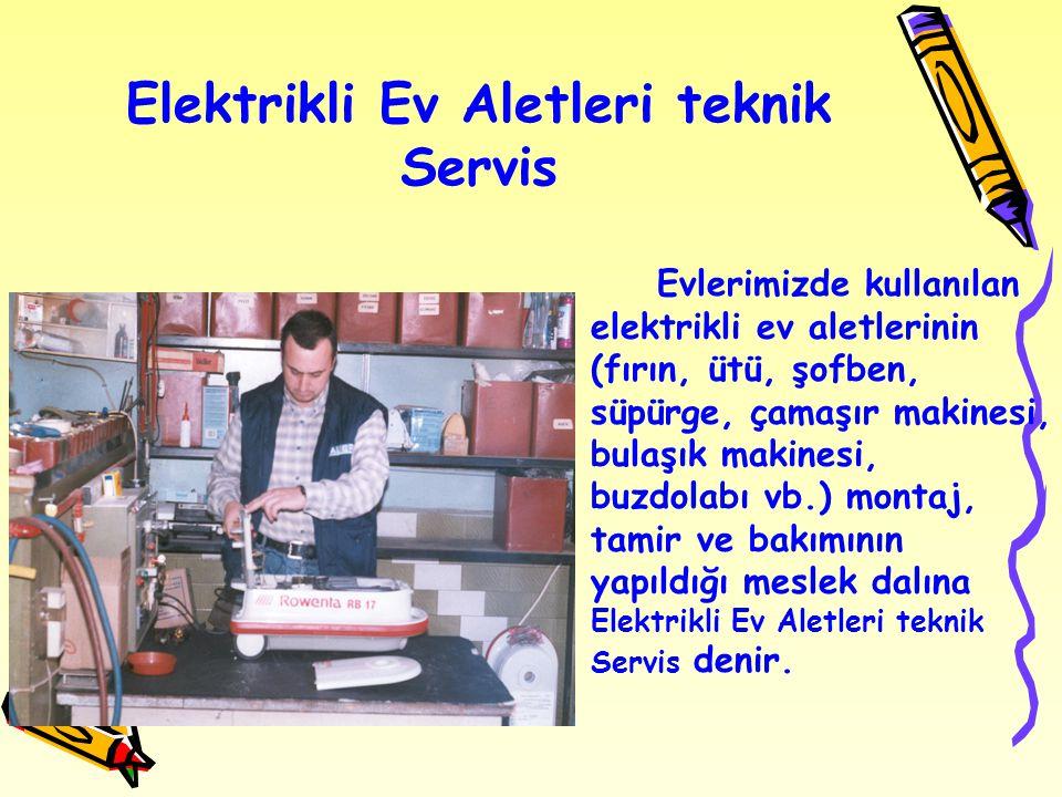 Elektrikli Ev Aletleri teknik Servis
