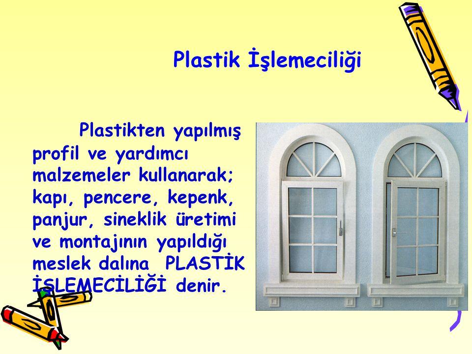 Plastik İşlemeciliği