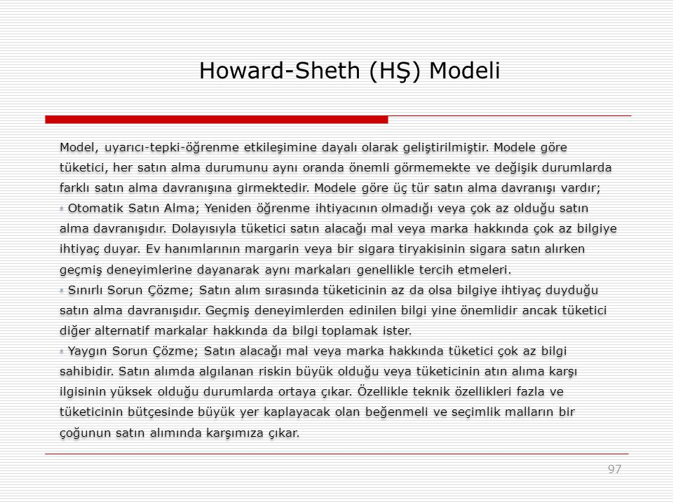 Howard-Sheth (HŞ) Modeli